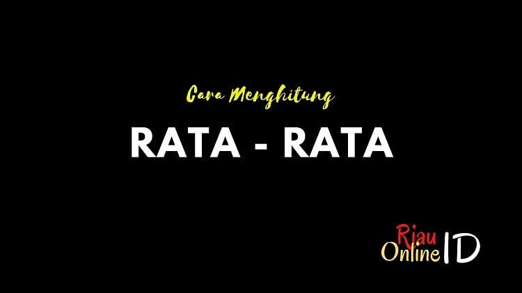 Cara Menghitung Rata-Rata