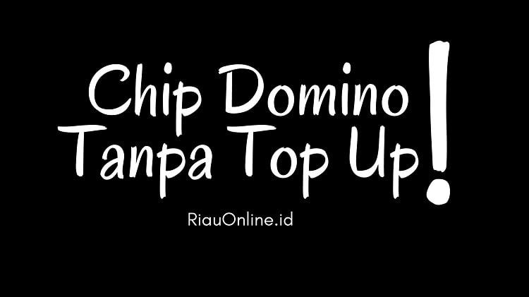 Trik Mendapatkan Chip Higgs Domino Tanpa Perlu Top Up